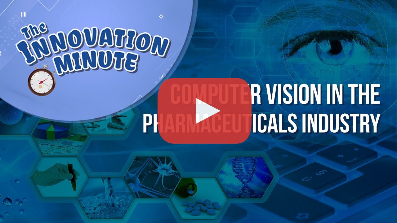 Computer Vision Improves Pharmaceutical Industry Productivity and Safety