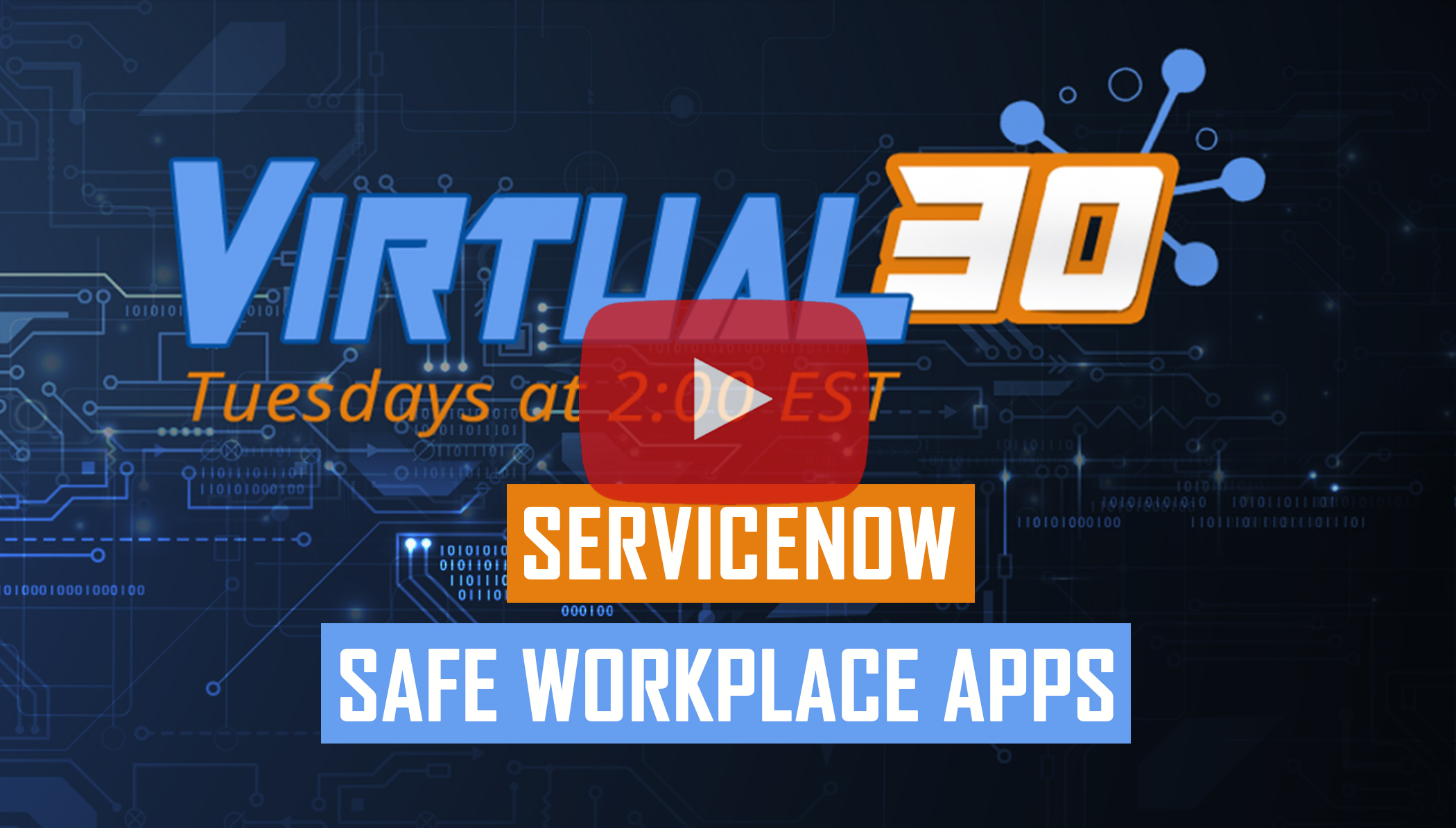 Live Webinar of ServiceNow Safe Workplace Apps