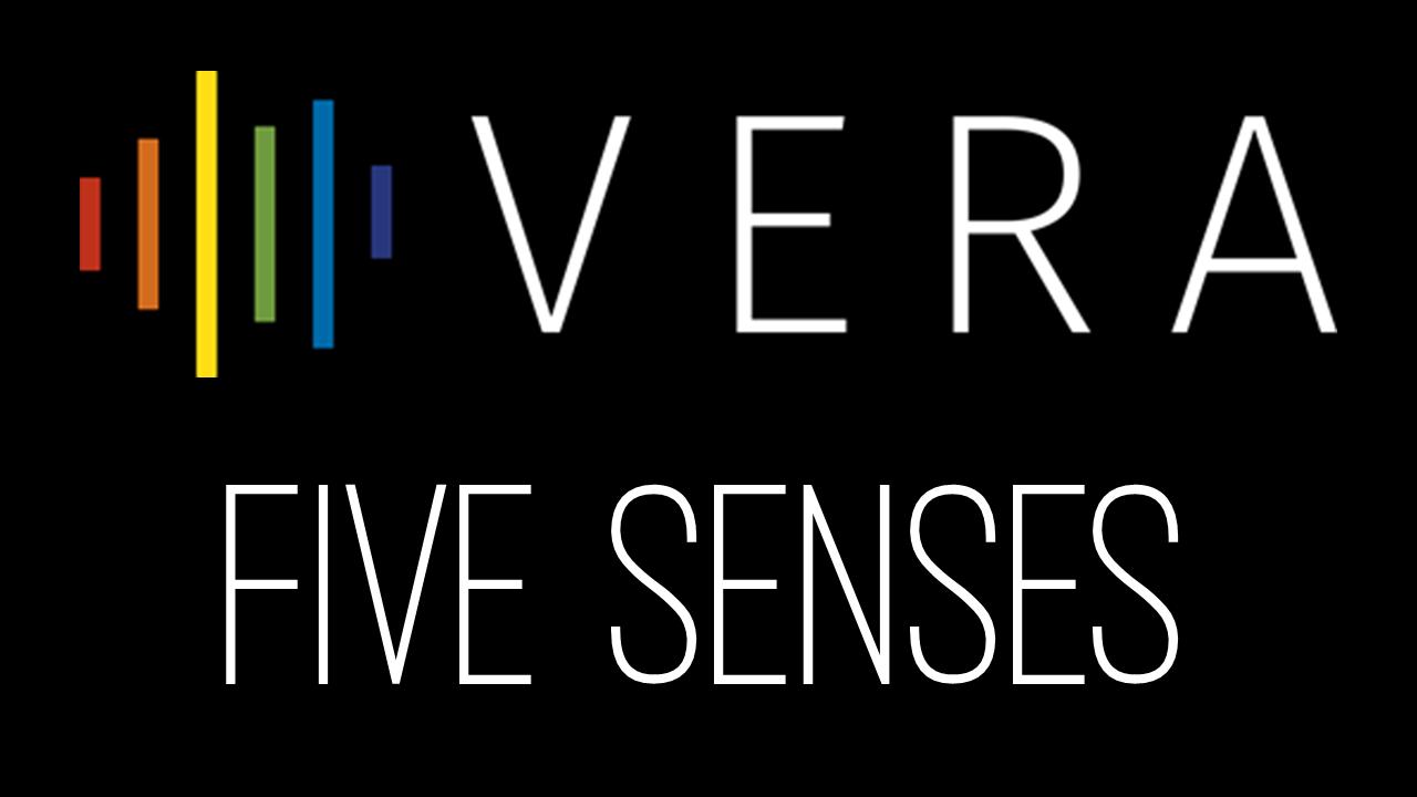 VERA Five Senses